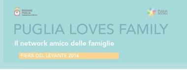 """""""Puglia Loves Family"""" - Nasce il network amico delle famiglie"""