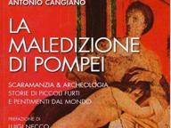 La maledizione di Pompei, storia di piccoli furti e pentimenti dal mondo